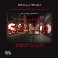 A Song Cycle For Soho Original Cast CD